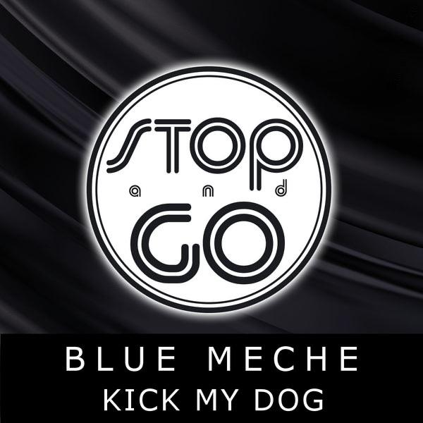 Kick My Dog (East End Mix)