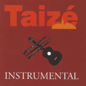 Taizé : Instrumental, Vol. 1