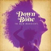 Down to the Bone - Cut and Run