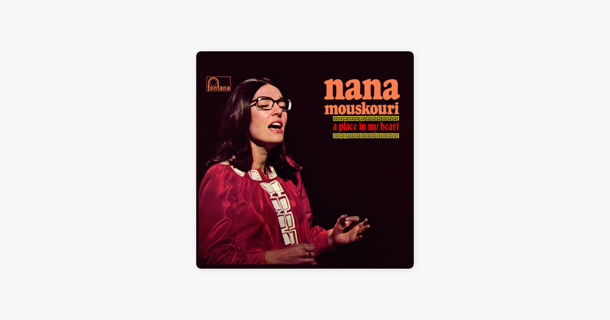 Nana mouskouri a place in my heart