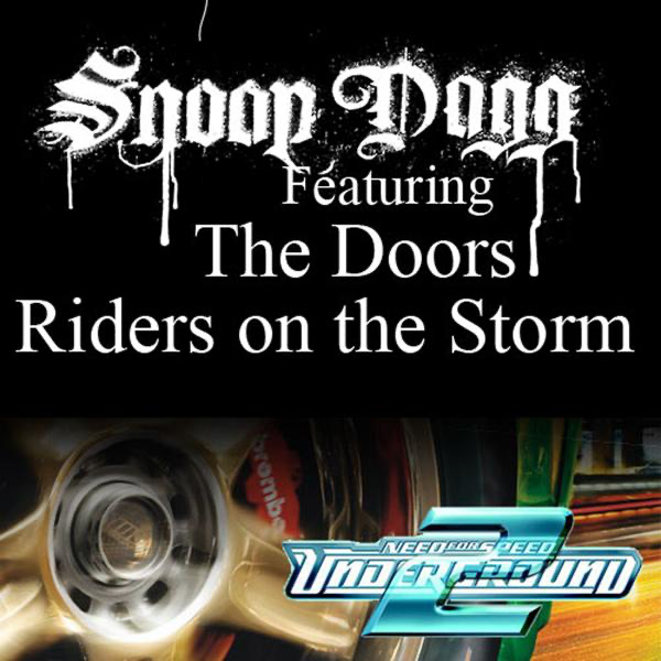 Riders On The Storm Fredwreck Remix Single By Snoop Dogg