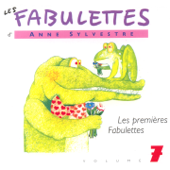 Les fabulettes, vol. 7 : Les premières fabulettes