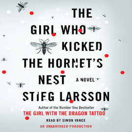 The Girl Who Kicked the Hornet's Nest: The Millennium Series, Book 3 (Unabridged) audiobook