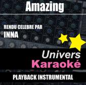 Amazing (Rendu célèbre par Inna) [Version karaoké]
