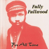 Fully Fullwood - My Cream is Rising