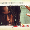 Ghetto Life - Jah Cure