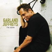 Garland Jeffreys - Hail Hail Rock N Roll