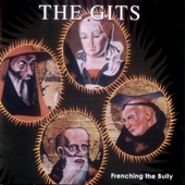 The Gits - Cut My Skin It Makes Me Human