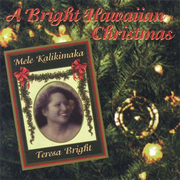 A Bright Hawaiian Christmas Teresa Bright
