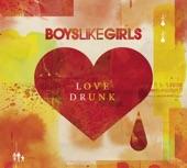 Boys Like Girls-Shot Heard Round the World-Love Drunk
