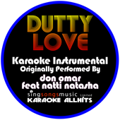 Dutty Love (Originally Performed By Don Omar Feat Natti Natasha) [Instrumental Version]