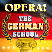 Opera! The German School