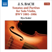 Bach: Sonatas and Partitas for Solo Violin, BWV 1001-1006