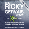 Ricky Gervais, Stephen Merchant & Karl Pilkingson - The XFM Vault: The Best of The Ricky Gervais Show with Stephen Merchant and Karl Pilkington, Volume 2  artwork
