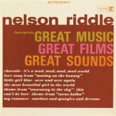Nelson Riddle Interprets Great Music, Great Films, Great Sounds