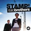 Stamp! - Italobrothers