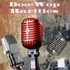 Doo-Wop Rarities 1