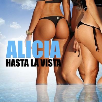 Hasta La Vista - EP - Alicia