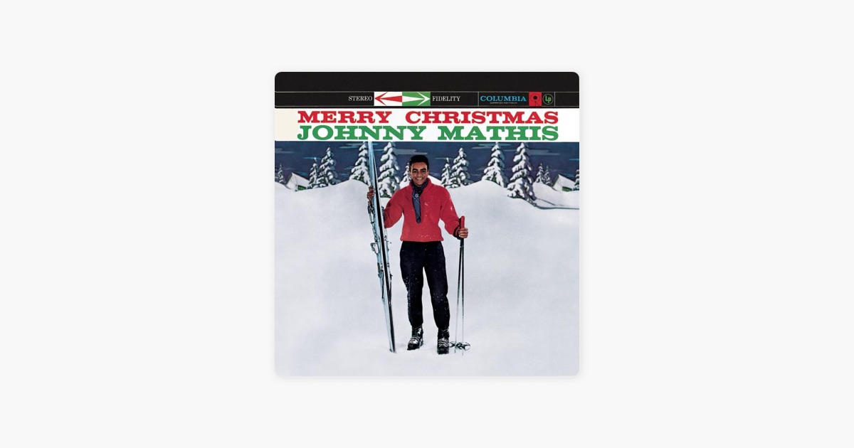 Merry Christmas by Johnny Mathis on Apple Music