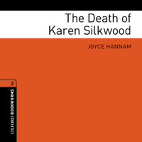 The Death of Karen Silkwood: Oxford Bookworms Library, Stage 2