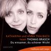 Thomas Brasch - Du einsamer, du schöner Wicht Grafik