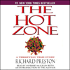 Richard Preston - The Hot Zone: A Terrifying True Story  artwork