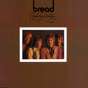 Bread - Mother Freedom