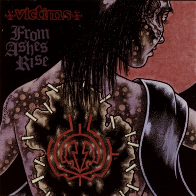 Victims / from Ashes Rise - Split - From Ashes Rise