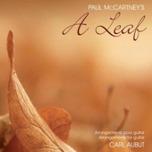 Paul McCartney's A Leaf Arranged By Carl Aubut-Carl Aubut