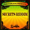 Don Corleon Presents - Secrets Riddim - Various Artists