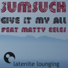SumSuch - Give It My All (feat. Matty Eeles) artwork