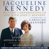 Jacqueline Kennedy: Historic Conversations on Life with John F. Kennedy (Unabridged) - Caroline Kennedy (foreword) & Michael Beschloss (introduction)