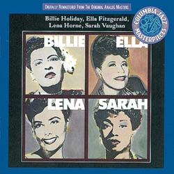 View album Billie Holiday, Ella Fitzgerald, Lena Horne & Sarah Vaughan - Billie, Ella, Lena, Sarah