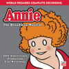 Annie - The Broadway Musical (30th Anniversary Production Cast Recording) - Annie - 30th Anniversary Production Cast