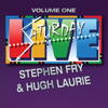 Stephen Fry & Hugh Laurie - Saturday Live, Volume 1: Stephen Fry and Hugh Laurie  artwork
