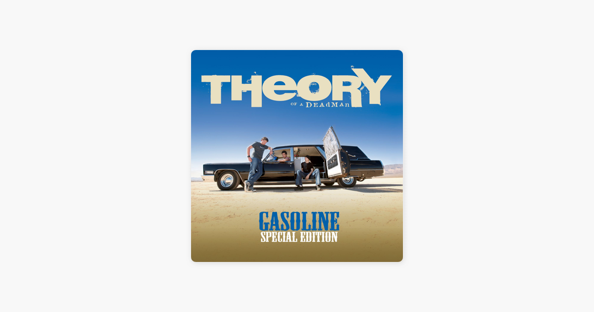 Gasoline Special Edition By Theory Of A Deadman On Le Music