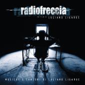 Radiofreccia - Le musiche e le canzoni di Luciano Ligabue