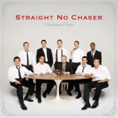 Straight No Chaser - The Christmas Can-Can