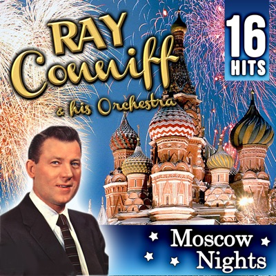 Ray Conniff & His Orchestra - Moscow Nights - Ray Conniff