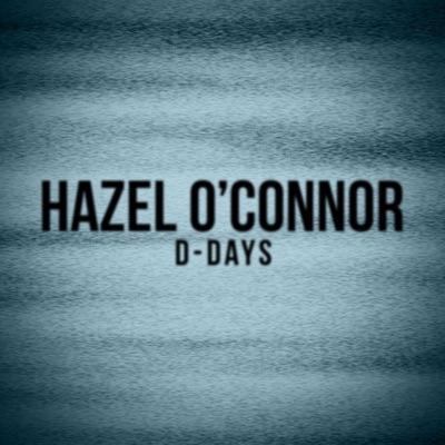 D-Days (Live) - Hazel O'Connor