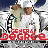 General Degree - It No Matter