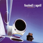 fooled by april - Come In, Chicago