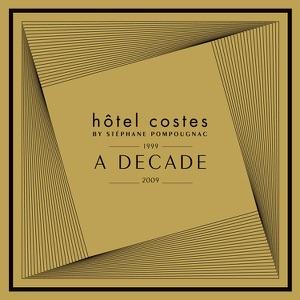 Hôtel Costes: A Decade By Stéphane Pompougnac (1999-2009)
