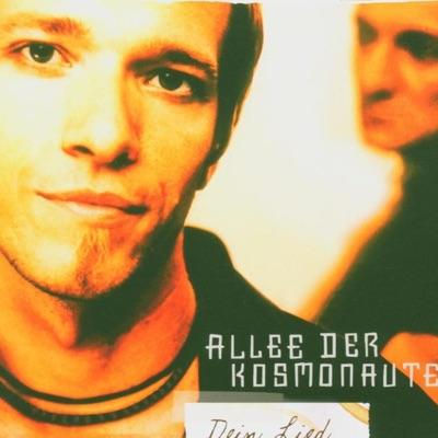 Dein Lied - EP - Allee Der Kosmonauten