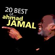 Ahmad Jamal: 20 Best of… - Ahmad Jamal - Ahmad Jamal