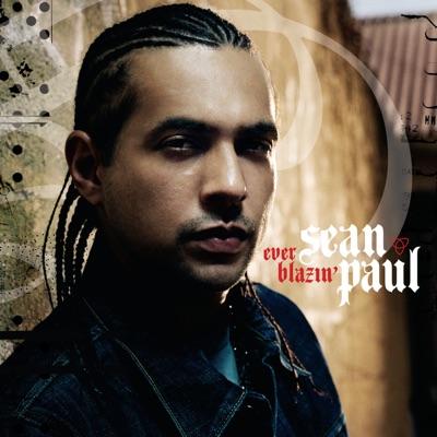 Ever Blazin' - Single - Sean Paul