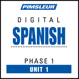 Spanish Phase 1, Unit 01: Learn to Speak and Understand Spanish with Pimsleur Language Programs audiobook