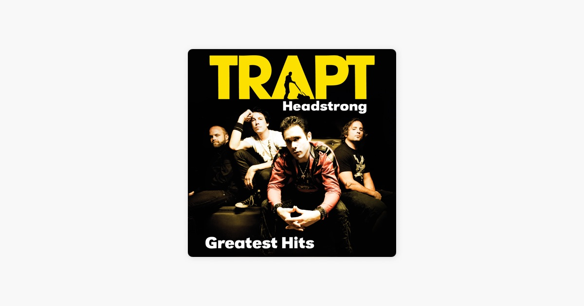Greatest Hits by Trapt on Apple Music