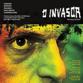 O Invasor (Trilha Sonora do Filme) [feat. Paulo Miklos, Sabotage, Pavilhao 9, Professor Antena, Tejo, Black Alien & Speed & Instituto]