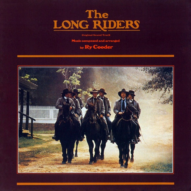 Iam A Rider Song: The Long Riders (Original Motion Picture Soundtrack) By Ry